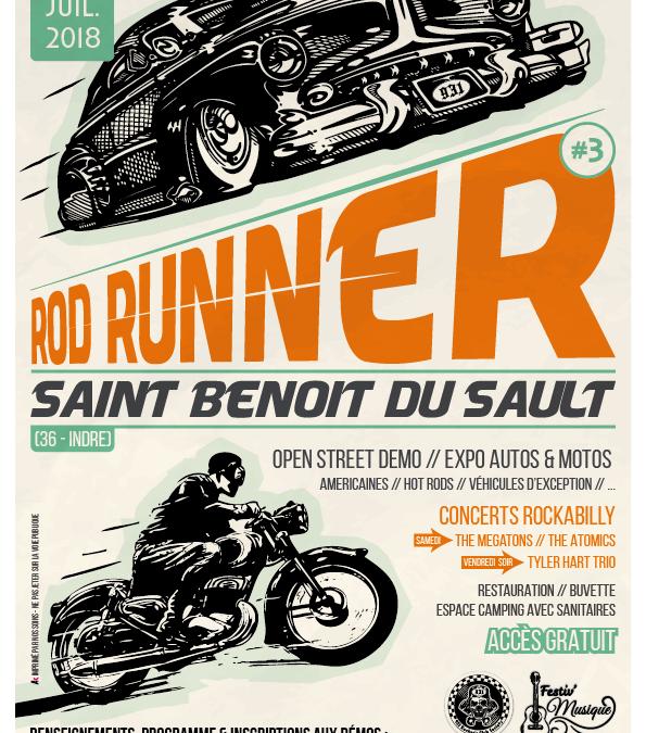 Rod Runner #3 – 6 et 7 juillet 2018
